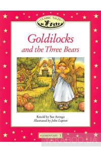 Фото - Classic Tales Elementary 1. Goldilocks and Three Bears