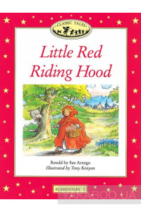 Фото - Classic Tales Elementary 1. Little Red Riding Hood