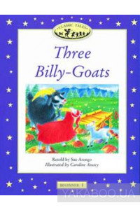 Фото - Classic Tales Beginner 1. Three Billy-Goats