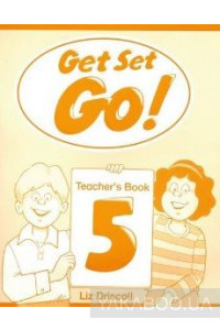 Фото - Get Set Go 5. Teacher's Book