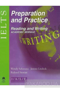 Фото - IELTS Preparation and Practice Reading and Writing - Academic Module