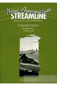 Фото - New American Streamline Connections. Workbook A (Units 1-40)