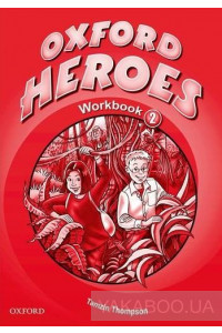 Фото - Oxford Heroes 2. Workbook