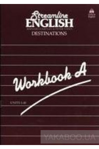 Фото - Streamline English Destination. Workbook A