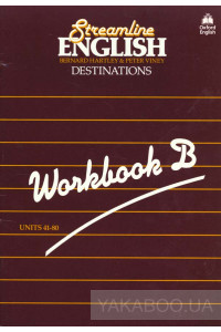 Фото - Streamline English Destination. Workbook B