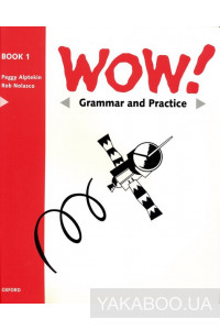 Фото - WOW! 1. Grammar and Practice Book