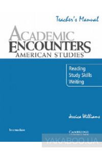 Фото - Academic Encounters. American Studies Teacher's Manual