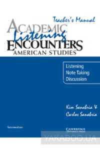 Фото - Academic Listening Encounters. American Studies Teacher's Manual