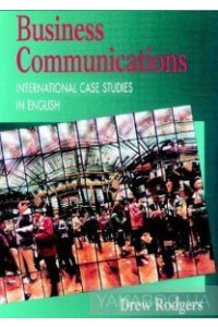 Фото - Business Communication. International Case Studies in English