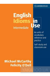 Фото - English Idioms in Use: Intermediate with Answers