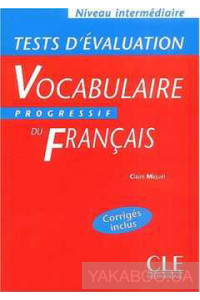 Фото - Vocabulaire progressif du francais. Tests d'evaluation, intermediaire