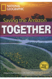 Фото - Saving the Amazon Together (+DVD)