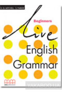 Фото - Live English Grammar. Beginners. Students Book