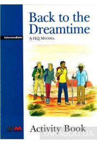 Фото - Back to the Dreamtime. Intermediate. Arbeitsbuch