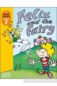 Фото - Felix and the Fairy. Level 2. Student's Book (+CD)