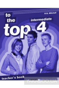 Фото - To the Top 4. Teacher's Book
