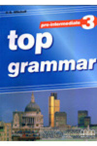 Фото - Top Grammar 3. Pre-Intermediate. Student's Book