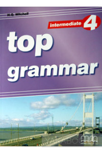 Фото - Top Grammar 4. Intermediate. Teacher's Edition