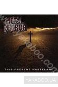 Фото - Metal Church: This Present Wasterland