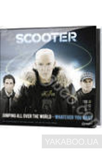 Фото - Scooter: Jumping All Over the World - Whatever You Want