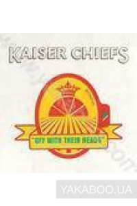 Фото - Kaiser Chiefs: Off With Their Heads
