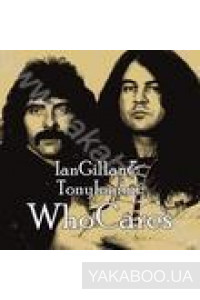 Фото - Ian Gillan & Tony Iommi: Who Cares (2 CDs)