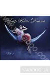 Фото - Сборник: Deep House Dreams vol.1 Cd 1