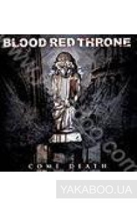 Фото - Blood Red Throne: Come Death