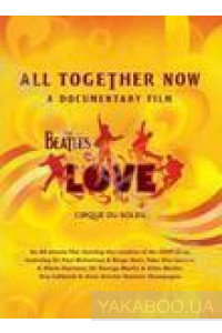 Фото - Cirque du Soleil: All Together Now. The Beatles LOVE. A Documentary Film (DVD) (Import)