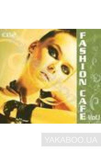 Фото - Сборник: Fashion Cafe vol. 1 CD 2