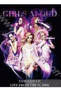Фото - Girls Aloud: Tangled Up. Live from the Q2 2008 (DVD)