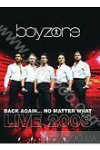 Фото - Boyzone: Back Again... No Matter What. Live 2008 (2 DVD)
