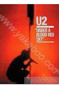 Фото - U2: Under a Blood Red Sky. Live at Red Rocks (DVD)