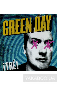 Фото - Green Day: !Tre!