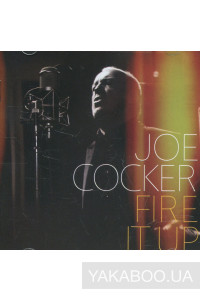 Фото - Joe Cocker: Fire it Up