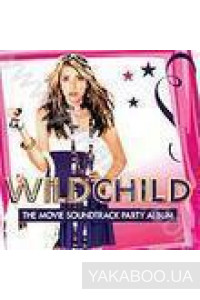 Фото - Original Soundtrack: Wild Child