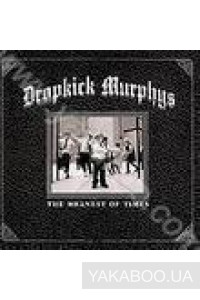 Фото - Dropkick Murphus: The Meanest of Times