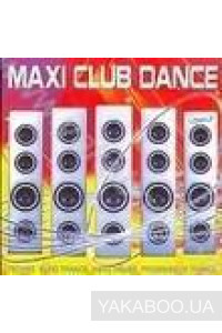 Фото - Сборник: Maxi Club Dance (mp3)