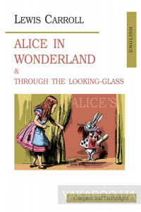 Фото - Alice in Wonderland & Through the Looking-Glass