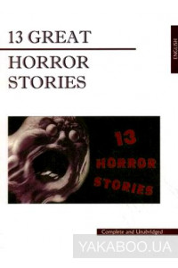 Фото - 13 Great Horror Stories
