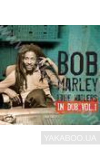 Фото - Bob Marley and The Wailers: In Dub. Vol.1
