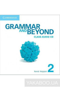 Фото - Grammar and Beyond Level 2 Class Audio CD