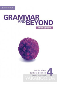 Фото - Grammar and Beyond Level 4 Workbook