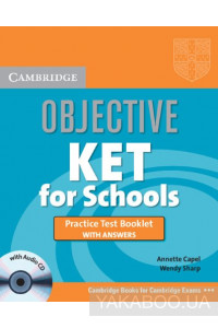 Фото - Objective KET for Schools Practice Test Booklet with answers with Audio CD