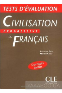 Фото - Civilisation progressive du francais Niveau debutant. Tests d'evaluation