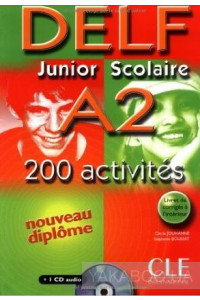 Фото - DELF Junior Scolaire A2 200 activites (+CD)