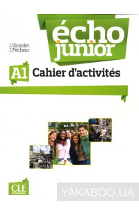 Фото - Echo Junior A1. Cahier d'activites