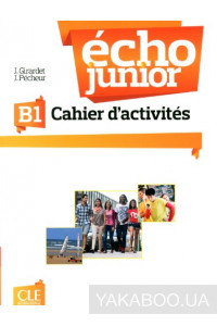 Фото - Echo Junior B1. Cahier d'activites