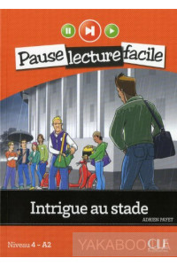 Фото - Intrigue au stade. Niveau 4 - A2 (+ CD)