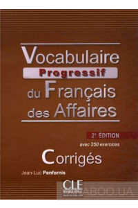 Фото - Vocabulaire progressif du francais des affaires. Corriges